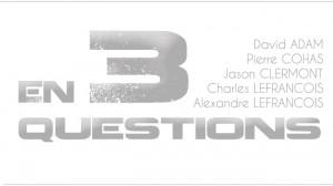 En 3 questions: J Clermont, C&A Lefrançois, P Cohas, D Adam
