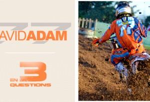 En 3 questions: David ADAM