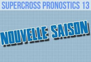 PRONOS SX US: Ouverture de la saison 2013 !