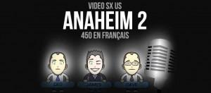 VIDEO: Anaheim 2 en Français