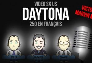 VIDÉO: Daytona finale 250 en Français