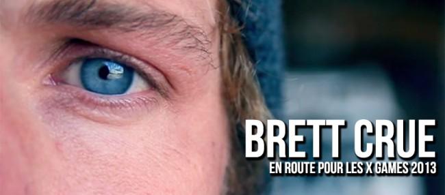 VIDÉO: Brett Crue en route pour les X-Games