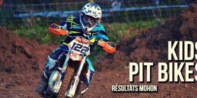RÉSULTATS MOHON: Kids et Pit Bikes