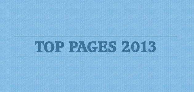BEST OF 2013: Le top des pages vues