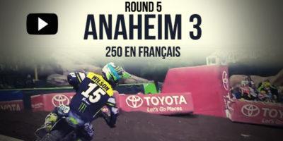 VIDEO: La finale 250 du Supercross d'Anaheim 3 en français