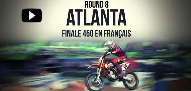 VIDÉO: La finale 450 du Supercross d'Atlanta en français   Rd8