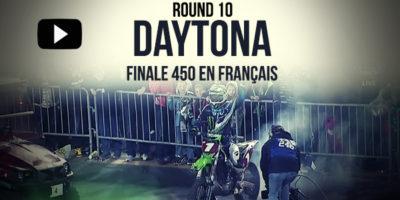 VIDÉO: La Finale 450 du Supercross de Daytona en Français | Rd10
