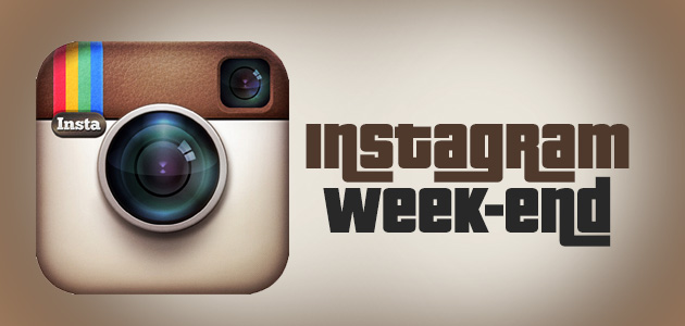 INSTAGRAM WEEK-END