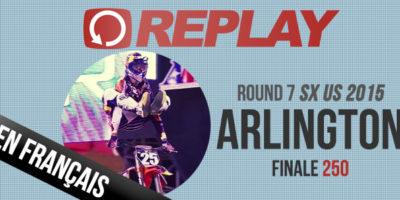 REPLAY 2015: La finale 250 du Supercross d'Arlington