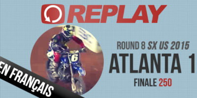REPLAY 2015: SX US Finale 250 Atlanta Rd2