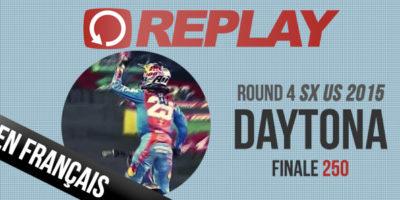 REPLAY 2015 SX US: Finale 250 Daytona en français