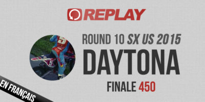 REPLAY 2015 SX US: Finale 450 Daytona en français