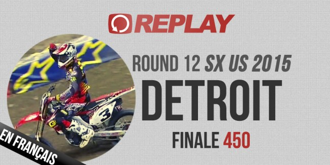 REPLAY 2015 SX US: Finale 450 Detroit Rd12