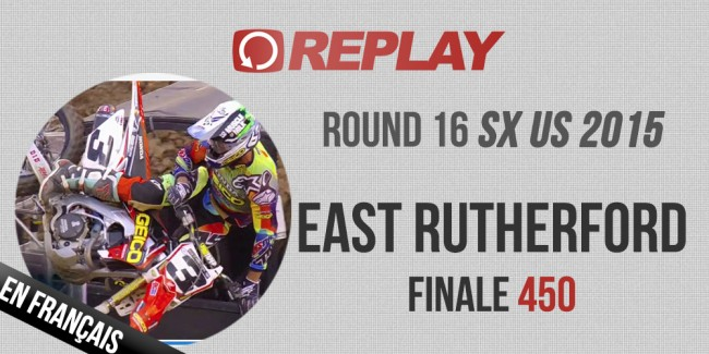 REPLAY SX US 2015: East Rutherford Finale 450