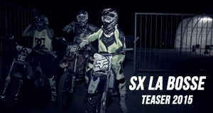 TEASER: SX La Bosse de Bretagne 2015