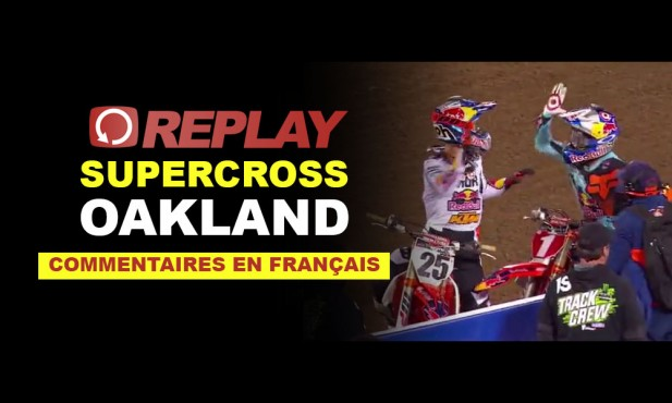 REPLAY SX 2016: Oakland en Français Rd4