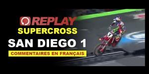 REPLAY SX US 2016: La finale 450 et 250 de San Diego 1 en Français