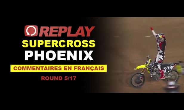 REPLAY SX US 2016: Phoenix en Français