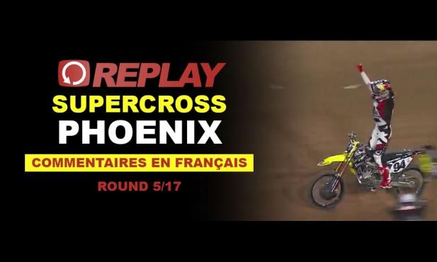 REPLAY SX US 2016: Phoenix en Français