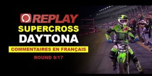 REPLAY SX US 2016: Daytona en Français