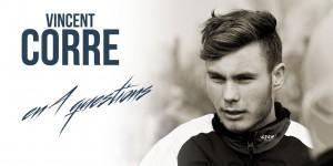 Vincent CORRE «Rester dans le top 3»