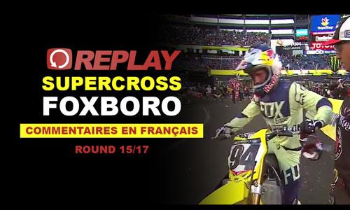 REPLAY SX US 2016: Foxboro en Français 15/17