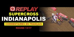 REPLAY SX US: Indianapolis 13/17