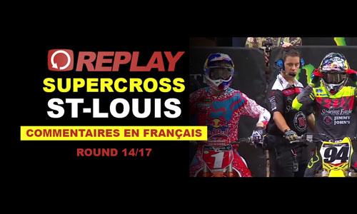 REPLAY SX US 2016: St-Louis en Français