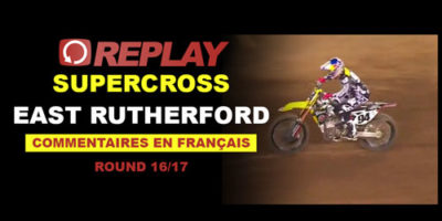REPLAY SX US 2016: East Rutherford en Français 16/17