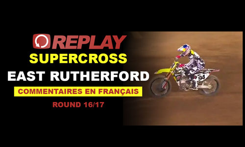 REPLAY SX US 2016: East Rutherford en Français 16/17