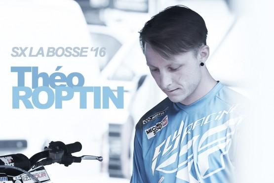 SX TOUR '16: Théo Roptin «Une bonne finale à La Bosse»