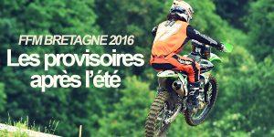 FFM BRETAGNE 2016: Les provisoires après l'été