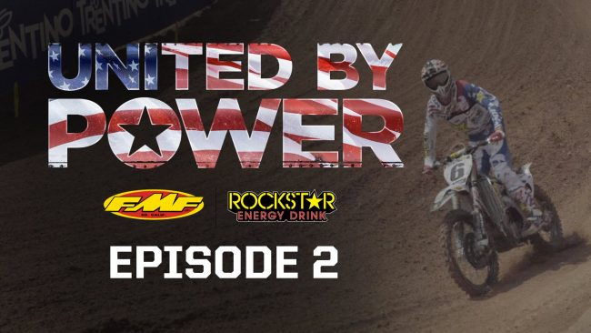 MXDN '16 TEAM USA: Episode 2 – Cooper Webb, Jason Anderson & Alex Martin