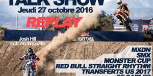 TALK SHOW: Replay du 27 octobre 2016