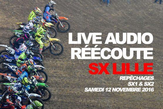 REPLAY SX LILLE: Les intenses repêchages SX1 & SX2 du samedi