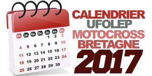 CALENDRIER UFOLEP BRETAGNE 2017 MOTOCROSS