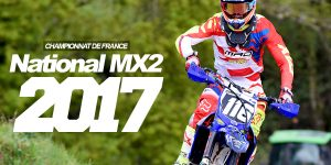 NATIONAL MX2 2017: Ouverture ce week-end !