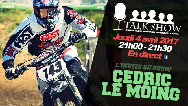 (replay) TALK SHOW: En direct jeudi 4 mai à 21h00 avec Cédric Le Moing