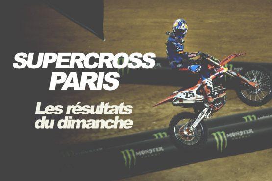 SX PARIS 2017: Les résultats du dimanche