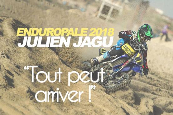 ENDUROPALE 2018 – JULIEN JAGU «TOUT PEUT ARRIVER»