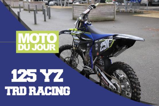 MOTO DU JOUR : 125 YZ 17 «TRD RACING»